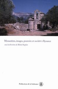 Electronic book Monastères, images, pouvoirs et société à Byzance