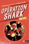 Livre numérique Opération Shark - Julia - Tome 2 - dès 8 ans