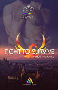 Livre numérique Fight to survive - Without you - Tome 2