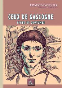 Livre numérique Ceux de Gascogne (types et coutumes)