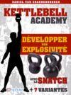 Livre numérique Kettlebell - Développer son explosivité avec le snatch