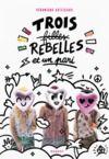Livre numérique Trois filles rebelles et un pari