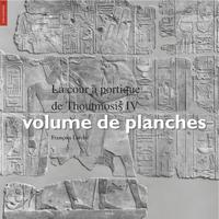 Livre numérique La cour à portique de Thoutmosis IV, volume de planches