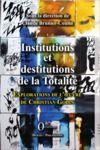 Livre numérique Institutions et destitutions de la totalité