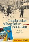 Livre numérique Innsbrucker Alltagsleben 1930-1980