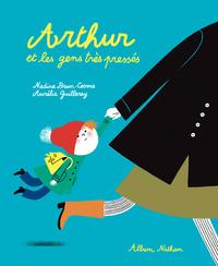 Livre numérique Arthur et les gens très pressés - Album dès 3 ans