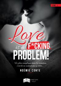 Livre numérique Love is a F*CKING PROBLEM !