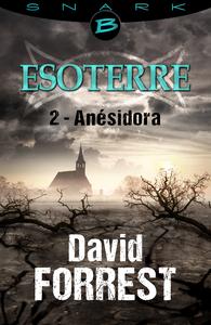 Livre numérique Anésidora - Esoterre - Saison 1 - Épisode 2