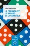 Livre numérique La probabilité, le hasard et la certitude