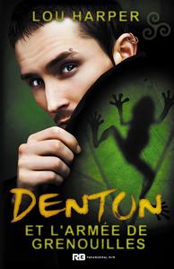Livre numérique Denton et l'armée des grenouilles