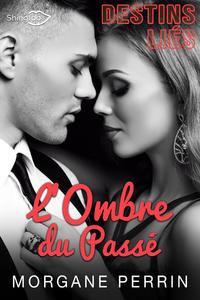 Livro digital Destins Liés - L'Ombre du Passé (Teaser)