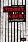 Livre numérique L'économie, c'est la guerre. Les agents secrets au service du big business