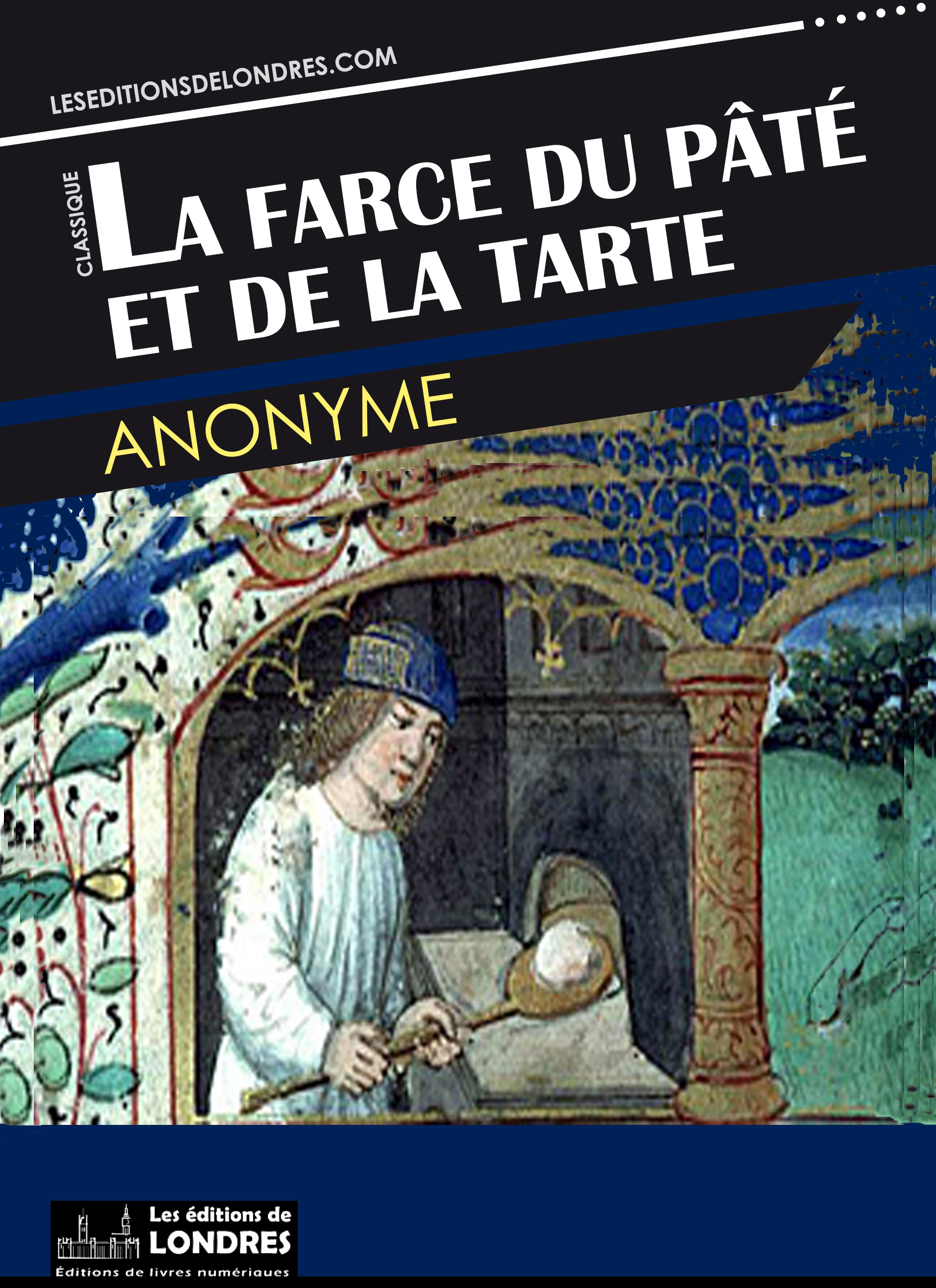 Ebook la farce du p t et de la tarte par anonyme 7switch for Farce in english