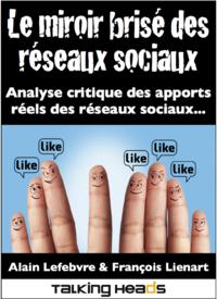 Livre numérique Le miroir brisé des réseaux sociaux