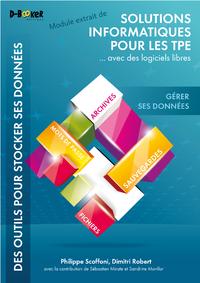 Livre numérique Gérer ses données - MODULE EXTRAIT DE Solutions informatiques pour les TPE ...avec des logiciels libres