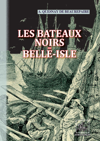 Livre numérique Les Bateaux noirs de Belle-Isle