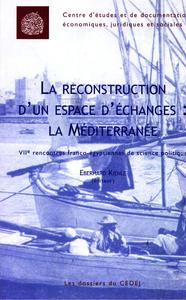 E-Book La reconstruction d'un espace d'échanges: la Méditerranée
