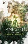 Livre numérique Bane Seed - L'intégrale