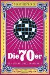 Livre numérique Die 70er. Der Sound eines Jahrzehnts
