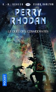 Livre numérique Perry Rhodan n°373 : Le duel des Cosmocrates