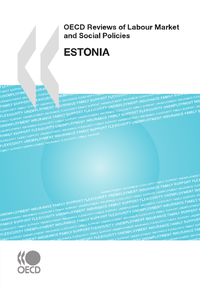 Livro digital OECD Reviews of Labour Market and Social Policies: Estonia 2010