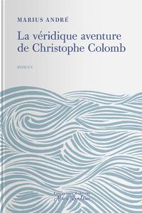 Electronic book La Véridique Aventure de Christophe Colomb