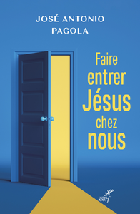 Livre numérique Faire entrer Jésus chez vous