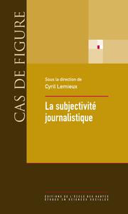 Livre numérique La subjectivité journalistique