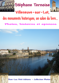 Electronic book Villeneuve-sur-Lot, des monuments historiques, un salon du livre...