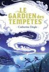 Livre numérique Le Gardien des tempêtes, Tome 01