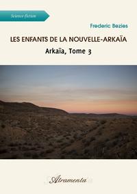Livre numérique Les enfants de la Nouvelle-Arkaïa