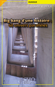 Livro digital Big bang d'une histoire : 60 univers parallèles