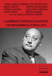 Livre numérique L'Amérique centrale raconte - Centro América cuenta 2018 (Édition bilingue/edición bilingüe)