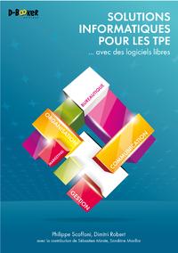 Livre numérique Solutions informatiques pour les TPE ... avec des logiciels libres