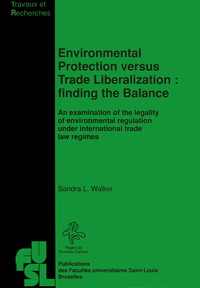 Livre numérique Environmental Protection versus Trade Liberalization: Finding the Balance