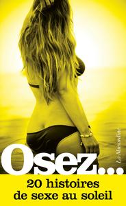 Livre numérique Osez 20 histoires de sexe au soleil