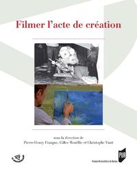 Livre numérique Filmer l'acte de création