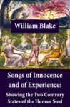 Electronic book Songs of Innocence and of Experience: Showing the Two Contrary States of the Human Soul (Illuminated Manuscript with the Original Illustrations of William Blake)