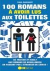 Livre numérique 100 romans à avoir lus aux toilettes
