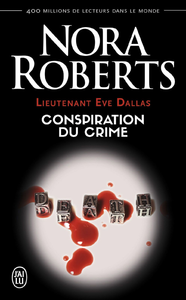 Livre numérique Lieutenant Eve Dallas (Tome 8) - Conspiration du crime