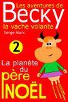 Livre numérique Les aventures de Becky la vache volante. Tome 2