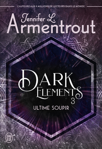 Electronic book Dark Elements (Tome 3) - Ultime soupir