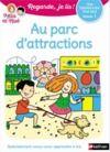 Livro digital Regarde, je lis - Le parc d'attractions - Lecture Niveau 1 - Dès 5 ans