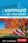 Livre numérique Explorez le Vermont et le Lac Champlain