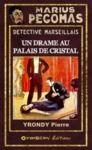 Livre numérique Marius Pégomas - Un drame au palais de cristal