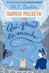 Livre numérique Hamish Macbeth 1 - Qui prend la mouche