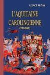 Livre numérique L'Aquitaine carolingienne (778-987)