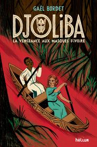 Electronic book Djoliba, La Vengeance aux masques d'ivoi