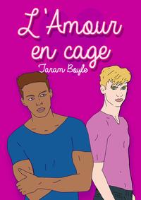 Livre numérique L'amour en cage