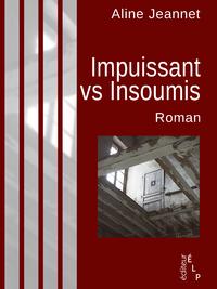 Livre numérique Impuissant vs Insoumis